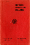 The Bulletin of Denison University A College of Liberal Arts Founded 1831 Catalog Number 1935-1936