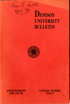 The Bulletin of Denison University A College of Liberal Arts Founded 1831 Catalog Number 1936-1937