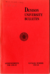 The Bulletin of Denison University A College of Liberal Arts Founded 1831 Catalog Number 1937-1938