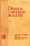 The Bulletin of Denison University A College of Liberal Arts Founded 1831 Catalog Number 1941-1942
