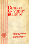 Bulletin of Denison University Granville, Ohio A College of Liberal Arts and Sciences Founded 1831 Catalog Number 1945-1946