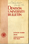 Bulletin of Denison University Granville, Ohio A College of Liberal Arts and Sciences Founded 1831 Catalog Number 1947-1948