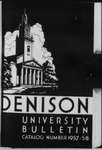 Denison University Bulletin, Granville, Ohio 1957-1958, 127th Academic Year