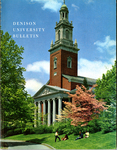 Denison University Bulletin, A College of Liberal Arts and Sciences, Founded in 1831, 137th Academic Year - 1967-68