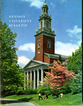 Denison University Bulletin, A College of Liberal Arts and Sciences, Founded in 1831, 138th Academic Year - 1968-69