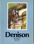 Denison University Bulletin, A College of Liberal Arts and Sciences Founded in 1831, 141st Academic Year - 1971-72