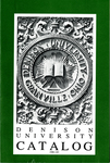 Denison University Bulletin, A College of Liberal Arts and Sciences Founded in 1831, 151st-152nd Academic Years - 1981-83