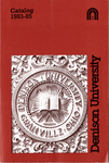 Denison University Bulletin, A College of Liberal Arts and Sciences Founded in 1831, 152nd-153rd Academic Years - 1983-85